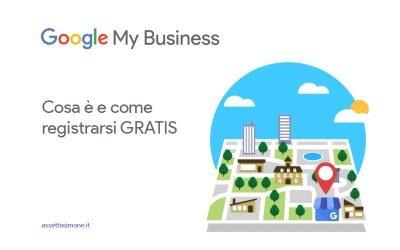Google my business: tool gratis e indispensabile nel 2020 per la tua azienda.